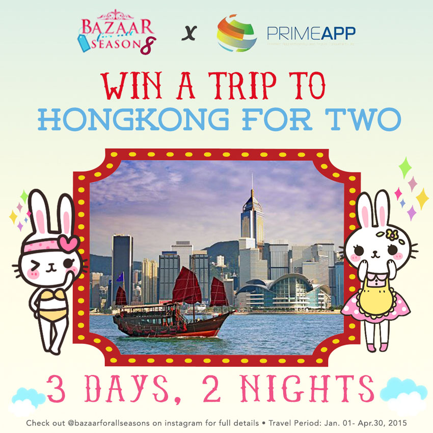 And now, since I know a lot of you guys would love to travel as much as I do, Bazaar For All Season collaborated with Prime App so you guys can get a chance to win a trip to Hong Kong for two! All you have to do is: